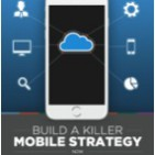 SPR Build a Killer Mobile Strategy Download the Guide